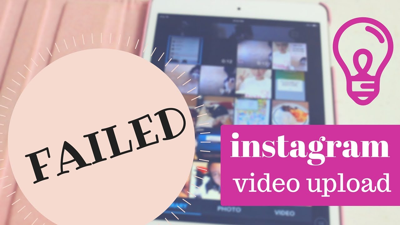 "How to Fix ""Failed"" Error Message When Uploading an Video to Instagram"